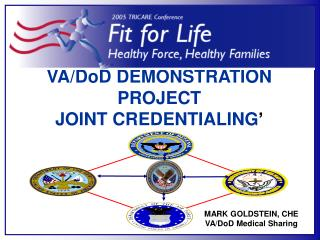 VA/DoD DEMONSTRATION PROJECT  JOINT CREDENTIALING '