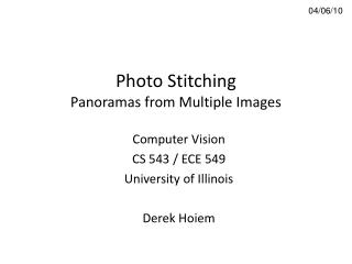 Photo Stitching Panoramas from Multiple Images