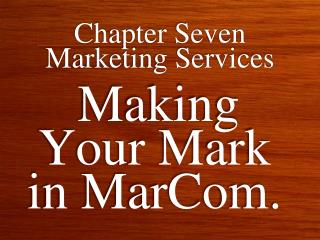 Chapter Seven Marketing Services