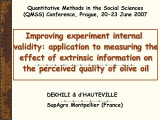 Improving experiment internal validity: application to measuring the effect of extrinsic information on the perceived qu
