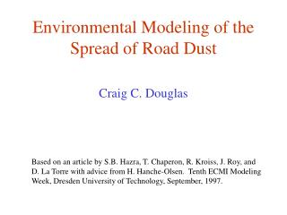 Environmental Modeling of the Spread of Road Dust