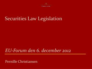 Securities  Law  Legislation