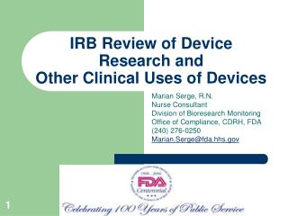 IRB Review of Device Research and Other Clinical Uses of Devices