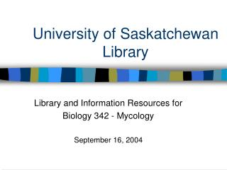 University of Saskatchewan Library