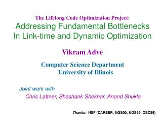 The Lifelong Code Optimization Project: Addressing Fundamental Bottlenecks