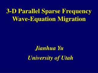 3-D Parallel Sparse Frequency Wave-Equation Migration