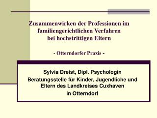 Sylvia Dreist, Dipl. Psychologin