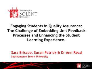 Sara Briscoe, Susan Patrick & Dr Ann Read Southampton Solent University