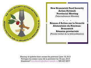 Sharing of updates from across the province! June 18, 2013
