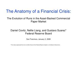 The Anatomy of a Financial Crisis: The Evolution of Runs in the Asset-Backed Commercial Paper Market
