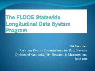 The FLDOE Statewide Longitudinal Data System Program