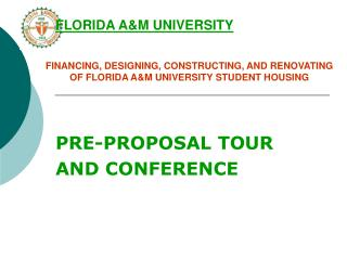 FINANCING, DESIGNING, CONSTRUCTING, AND RENOVATING OF FLORIDA A&M UNIVERSITY STUDENT HOUSING