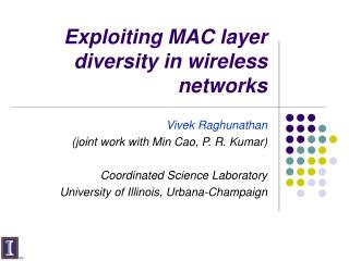 Exploiting MAC layer diversity in wireless networks