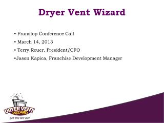 Franstop Conference Call  March 14, 2013  Terry Reuer, President/CFO