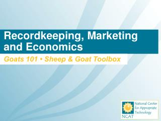Recordkeeping, Marketing  and Economics