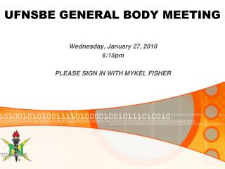 UFNSBE GENERAL BODY MEETING