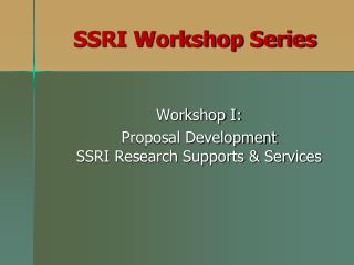 SSRI Workshop Series
