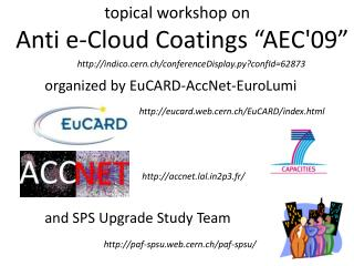 organized by EuCARD-AccNet-EuroLumi and SPS Upgrade Study Team