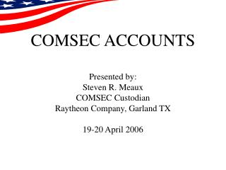 COMSEC ACCOUNTS