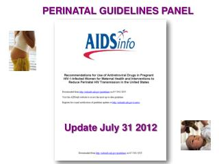 PERINATAL GUIDELINES PANEL