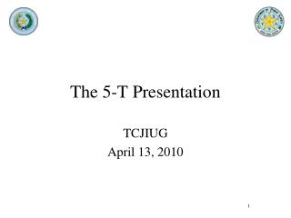 The 5-T Presentation