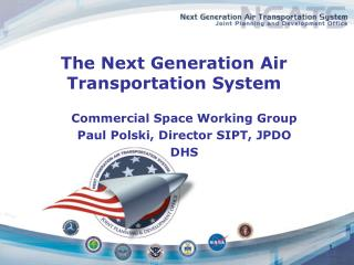 The Next Generation Air Transportation System