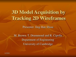 3D Model Acquisition by Tracking 2D Wireframes