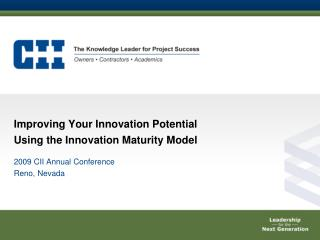 Improving Your Innovation Potential Using the Innovation Maturity Model
