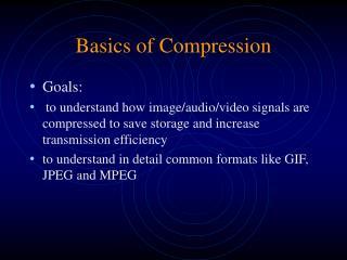 Basics of Compression