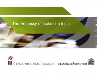 The Embassy of Iceland in India