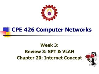 CPE 426 Computer Networks