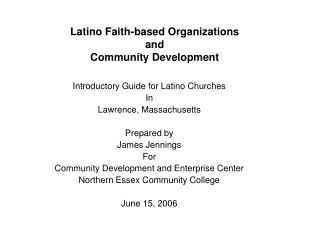Latino Faith-based Organizations  and Community Development