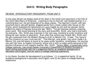 Unit 6:  Writing Body Paragraphs