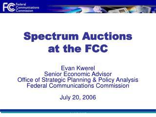 Spectrum Auctions at the FCC
