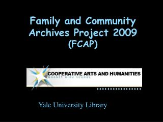 Family and Community  Archives Project 2009 (FCAP)