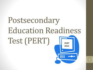 Postsecondary Education Readiness Test (PERT)