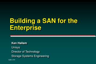 Building a SAN for the Enterprise