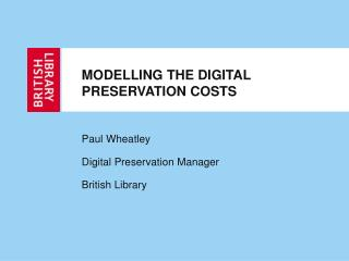 MODELLING THE DIGITAL PRESERVATION COSTS