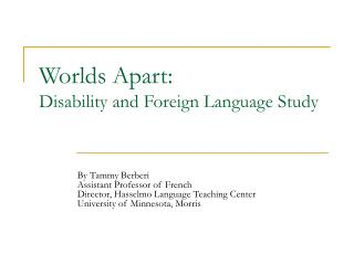 Worlds Apart: Disability and Foreign Language Study