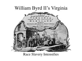 William Byrd II's Virginia