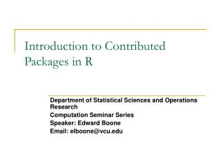 Introduction to Contributed Packages in R