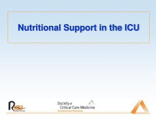 Nutritional Support in the ICU