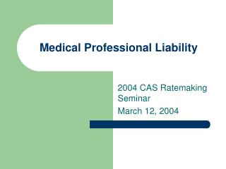 Medical Professional Liability