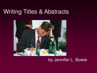 Writing Titles & Abstracts