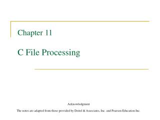 Chapter 11 C File Processing