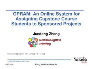 OPRAM: An Online System  f or Assigning Capstone Course Students to Sponsored Projects