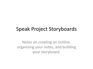 Speak Project Storyboards