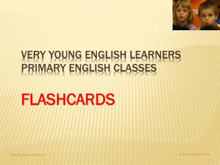 Very Young English Learners Primary  English  classes