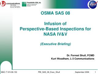 OSMA SAS 08 Infusion of  Perspective-Based Inspections for NASA IV&V (Executive Briefing)