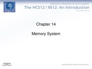 Chapter 14 Memory System